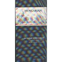 Hungarian-English/English-Hungarian Dictionary & Phrasebook