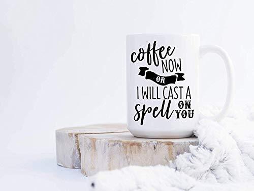 Coffee Now Ceramic Mug, I'll Cast A Spell