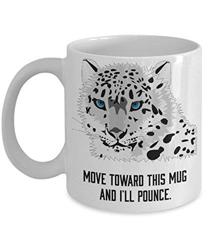 Angry Cat Coffee Mug - Move Toward This Mug And I'll Pounce – Great Entertaining Gifts For Cat Lovers 11oz Ceramic Mug
