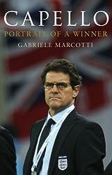 Capello: Portrait Of A Winner