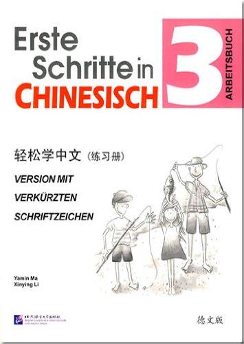 Download Erste Schritte in Chinesisch vol.3 - Arbeitsbuch (German and Chinese Edition) PDF