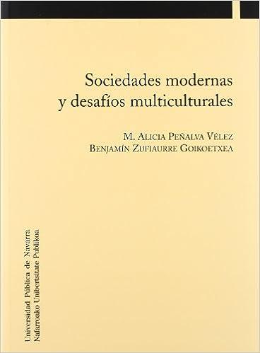 Descargas de libros de audio en línea Sociedades modernas y desafíos multiculturales (Colección Psicología y Pedagogía) PDF 8497692225