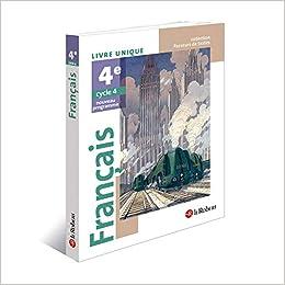 Amazon Fr Francais 4e Livre Unique Nouveau Programme