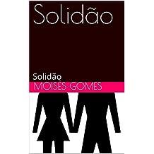 Solidão: Solidão