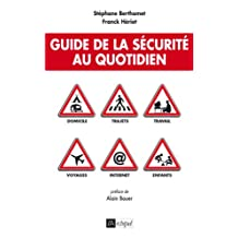 Guide de la sécurité au quotidien (French Edition)