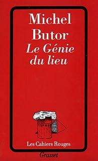 Le génie du lieu. [1] par Michel Butor
