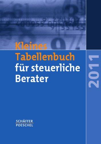 Kleines Tabellenbuch für steuerliche Berater 2011