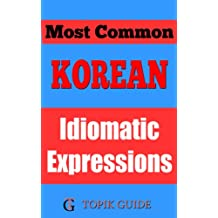 Most Common Korean Idiomatic Expressions