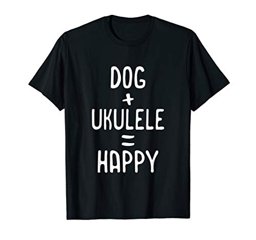 Ukulele Shirt Dog Lover T-shirt Happy Uke Pet Owner Gift
