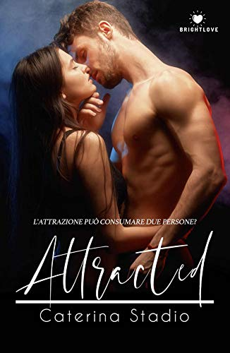 Attracted (Italian Edition)