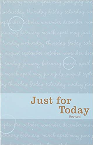 Just For Today: Daily Meditations For Recovering Addicts Narcotics Anonymous World Services