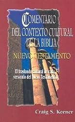 Comentario del contexto cultural de la Biblia. Nuevo Testamento (Spanish Edition)