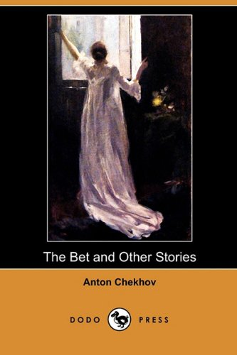 The Bet and Other Stories (Dodo Press) pdf epub