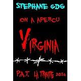 On a aperçu Virginia: La malédiction des soeurs jumelles 2 - Nouvelle d'épouvante (P.A.T - La Trinité 2016) (French Edition)
