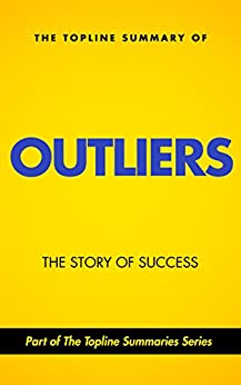 summary of outliers by malcolm gladwell Outliers: the story of success malcolm gladwell introduction the roseto mystery these people were dying of old age that's it out-li-er \-,l•(-9)r\ noun i: something that is situated away from or classed differently from a main.