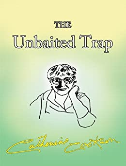 The Unbaited Trap by [Cookson, Catherine]