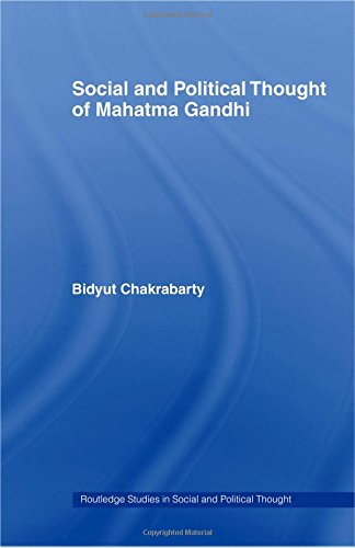 Social and Political Thought of Mahatma Gandhi (Routledge Studies in Social and Political Thought)