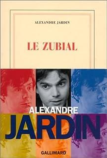 Le Zubial, Jardin, Alexandre
