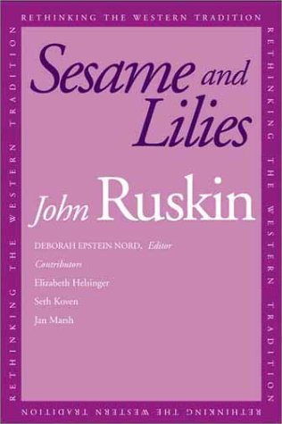 Download Sesame and Lilies (Rethinking the Western Tradition) ebook