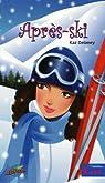 Après-ski par Delaney
