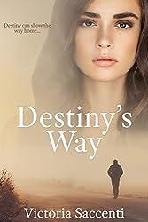 Destiny's Way (Destiny's Series Book 3)
