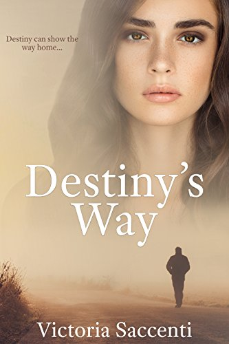 Destiny's Way-Book 3 of Destiny's Series by Victoria Saccenti