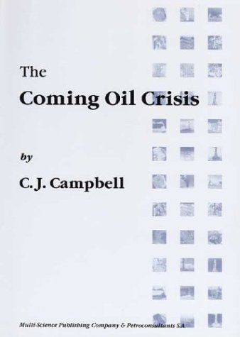 The Coming Oil Crisis - Crisis Coming Oil