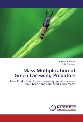 Mass Multiplication of Green Lacewing Predators: Mass Production of green lacewing predators on red flour beetle and adult feed supplements