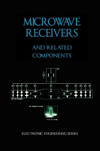 Microwave Receivers and Related Components - Electronic Engineering Series ()