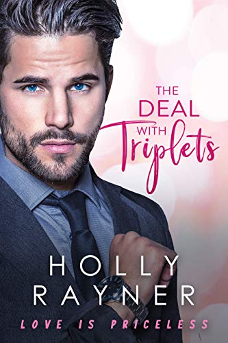 The Deal With Triplets (Love Is Priceless Book 3) ()