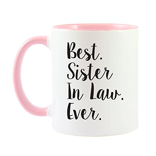 Mama Birdie Best Sister In Law Ever Coffee Cup/Tea Mug - Script Print (White/Pink)