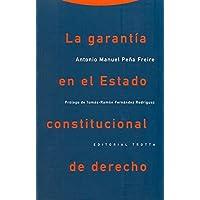 La garantía en el estado constitucional de derecho