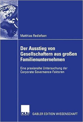 Der Ausstieg von Gesellschaftern aus großen Familienunternehmen: Eine praxisnahe Untersuchung der Corporate Governance-Faktoren