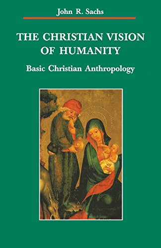 The Christian Vision of Humanity (Zaccheus Studies New Testament)