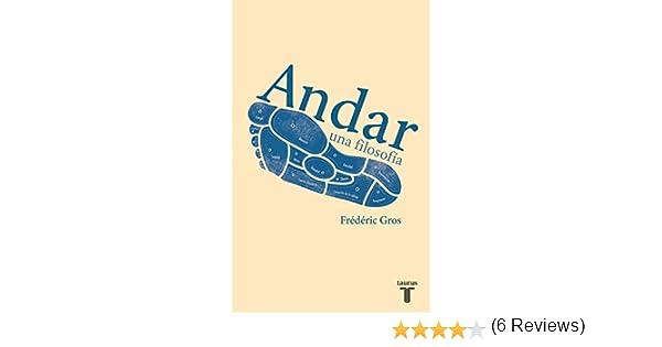 Andar, una filosofía eBook: Gros, Frédéric: Amazon.es: Tienda Kindle