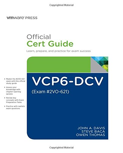 VCP6-DCV Official Cert Guide (Exam #2V0-621) (3rd Edition) (VMware Press Certification)
