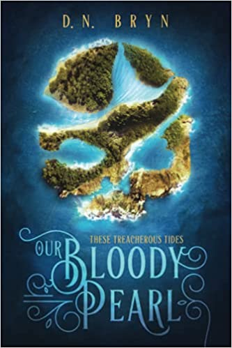 Amazon.com: Our Bloody Pearl (These Treacherous Tides): 9781721833412:  Bryn, D. N.: Books