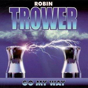 robin trower go my way music. Black Bedroom Furniture Sets. Home Design Ideas