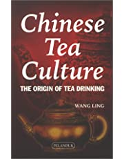 Chinese Tea Culture: The Origin of Tea Drinking