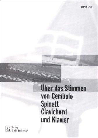 Über Das Stimmen Von Cembalo Spinett Klavichord Und Klavier