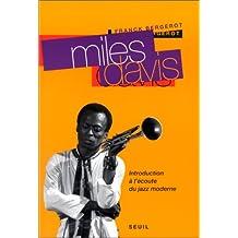 Miles Davis: Introduction à l'écoute du jazz moderne