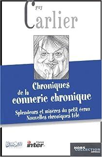 Chroniques de la connerie chronique par Carlier