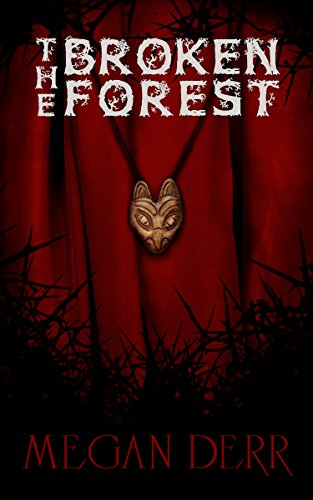 book cover of The Broken Forest