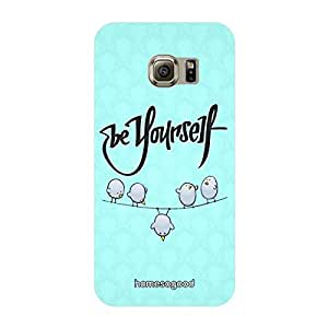 HomeSoGood Be Yourself Be Awesome Blue 3D Mobile Case For Samsung S6 Edge (Back Cover)