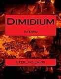 Dimidium: Inferno (Volume 1)