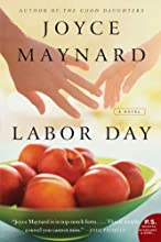 Labor Day: A Novel (P.S.)