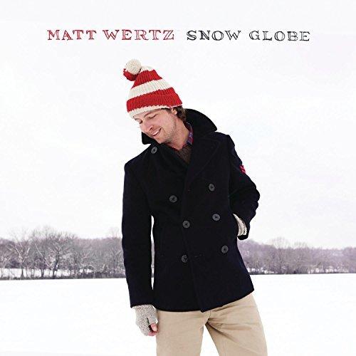 Snow Globe by Matt Wertz (2011-10-25) ()