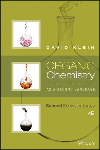 Organic Chemistry As a Second Language: Second Semester Topics cover