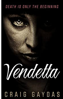 Vendetta by [Gaydas, Craig]