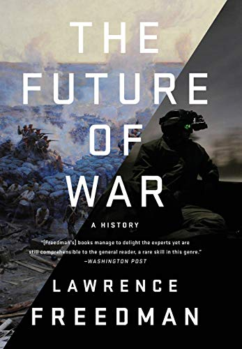 Image of The Future of War: A History